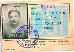Пропуск на завод по производству самолетов и моторов Юнкерса в г.Десау № 91128 Корсун Софьи, 1921 года рождения. Выписан 30.09.1944 г., продлен 30.04.1945 г.