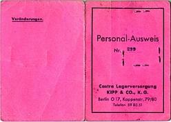 Личный пропуск № 299 Рогач Полины, 1909 года рождения, белоруски, «помощницы по кухне» фирмы «Castra Lagerversorgung KIPP & Cо, K.G.» Выписан в Берлине 2.02.1944 г.